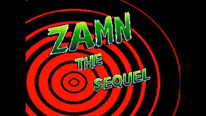 ZAMN - The Sequel