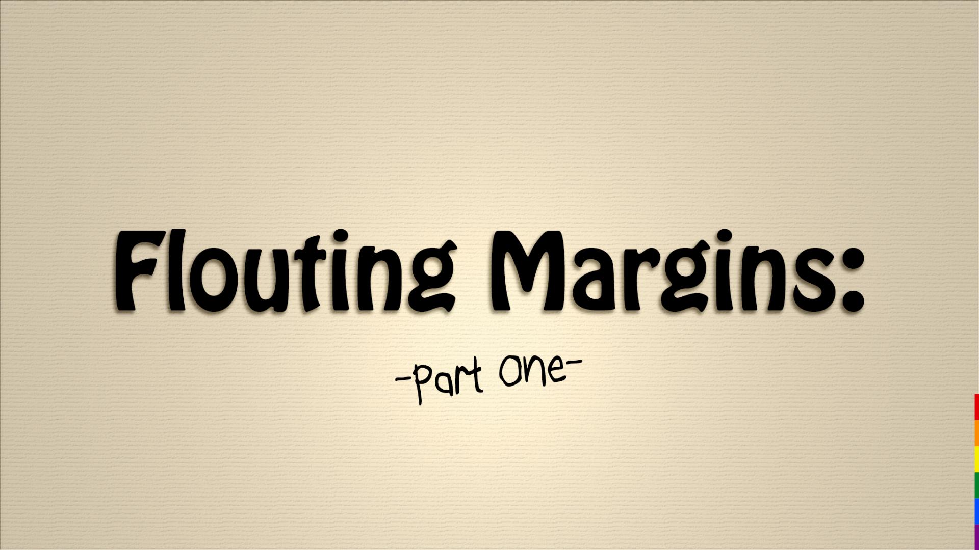 LGBT Flouting Margins